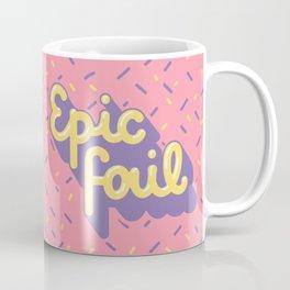 Epic fail Coffee Mug