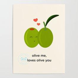 Olive you, loves olive me Poster