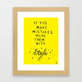 Make them with style. Framed Art Print