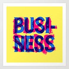Business & Pleasure Art Print