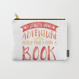 I Start a New Adventure Every Time I Open a Book Carry-All Pouch