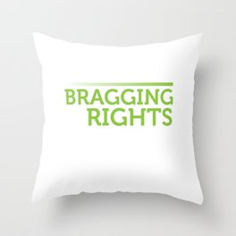 Hard Days Long Nights Bragging Rights County Fair Show Time Throw Pillow