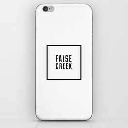 FALSE CREEK iPhone Skin