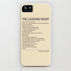 The Laughing Heart Slim Case iPhone (5, 5s)