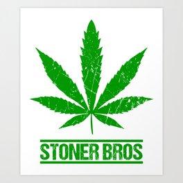 STONER BROS Marijuana Leaf Gifts For Stoner 420 Art Print