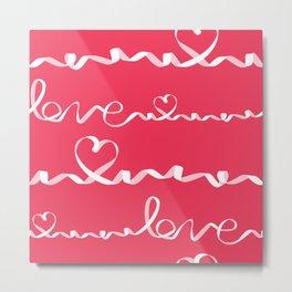 Love me tight Valentines Metal Print