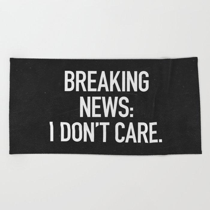 News: I Don't Care Beach Towel