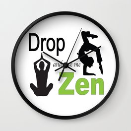 Drop and give me Zen Wall Clock