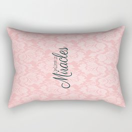 I believe in Miracles Pink Lace  Rectangular Pillow