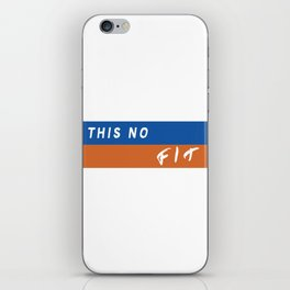 This No Fit iPhone Skin