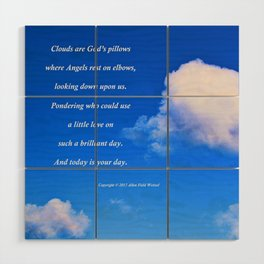 """""""Clouds #57"""" with poem: God's Pillows Wood Wall Art"""