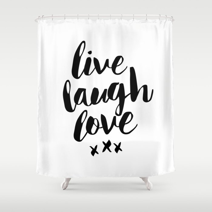 Live Laugh Love Black And White Wall Hangings Typography Design Home Decor Bedroom Shower Curtain By Themotivatedtype