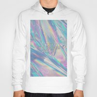 hologram Hoodies featuring I LIVE IN A HOLOGRAM WITH YOU... by Beauty Killer Art