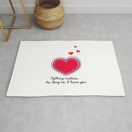 Love Text. Heart with Purple Outline. Dotted Red Hearts. Nothing Matters as long as I have You Rug