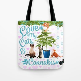 Love My Cats and Cannabis Tote Bag