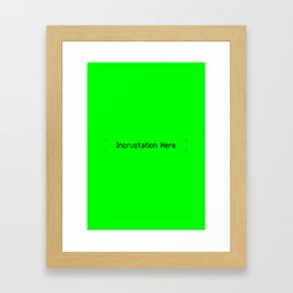 Incrustation Here Framed Art Print