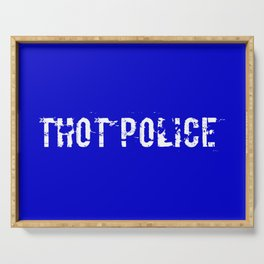 THOT Police - Distressed Serving Tray