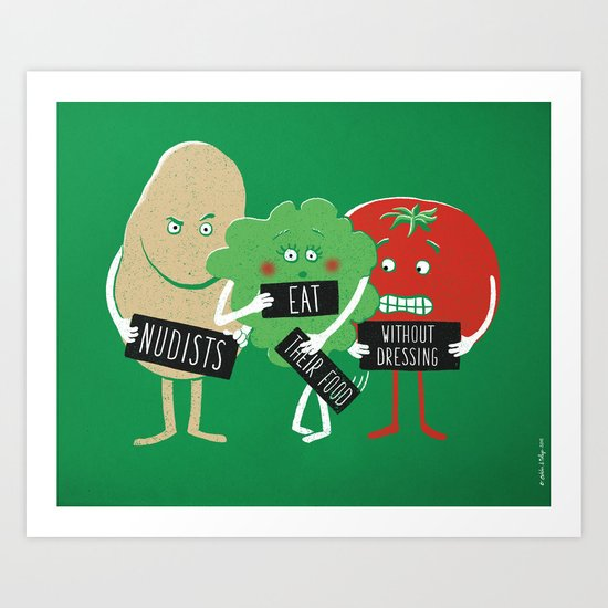Nudists eat their food without dressing Art Print
