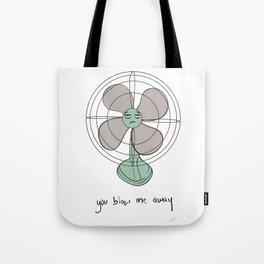 you blow me away Tote Bag