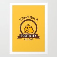 I Don't Give a Shit :) Art Print