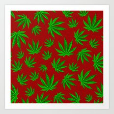 Smoke weed every day Art Print