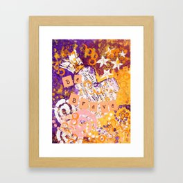 Be Brave Mixed Media Inspirational Painting Framed Art Print