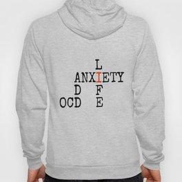 ADD/OCD/Anxiety Hoody