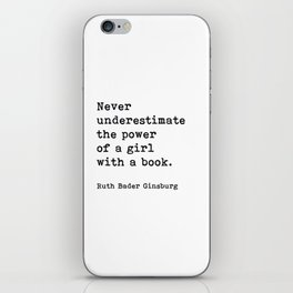 RBG, Never Underestimate The Power Of A Girl With A Book, iPhone Skin