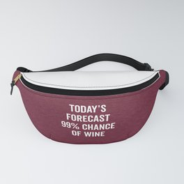 Chance Of Wine Funny Quote Fanny Pack