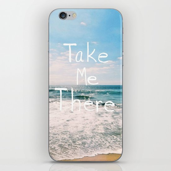 Take Me There... iPhone Skin