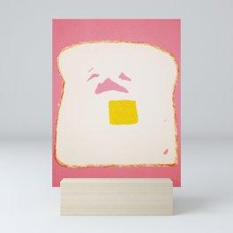 Sad Toast  Mini Art Print
