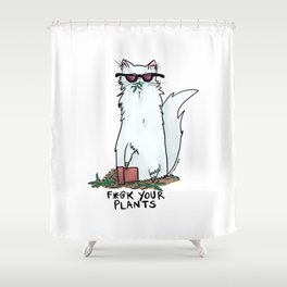 F*@K Your Plants Shower Curtain