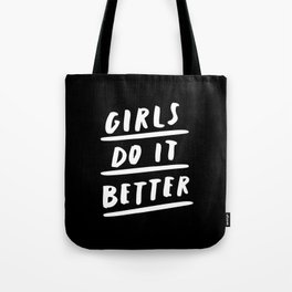 Girls Do It Better black-white monochrome typography quote poster bedroom wall art home decor Tote Bag