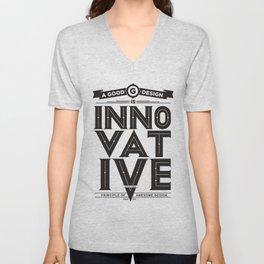 Good designs is innovative Unisex V-Neck