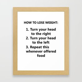 How to lose weight (black) Framed Art Print