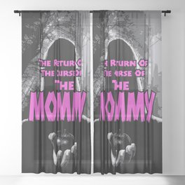 The Mommy Returns Sheer Curtain