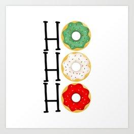 Ho Ho Ho - Holiday Donuts Art Print