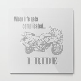 When Life Gets Complicated... Metal Print
