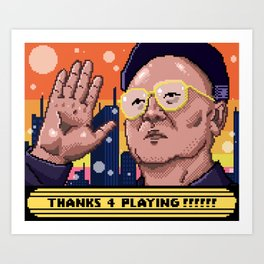 Thanks For Playing Art Print