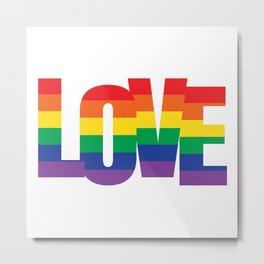 Love LGBT Rainbow Metal Print