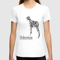 doberman T-shirts featuring Doberman Scribble by Jake Stanton
