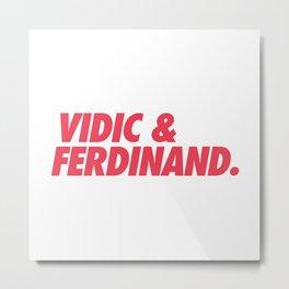 MUFC duo_ VIDIC & FERDINAND Metal Print