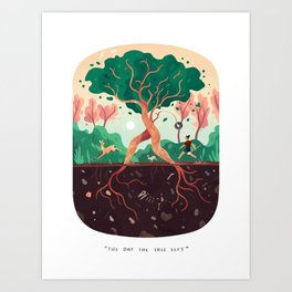 The Day the Tree Left Art Print