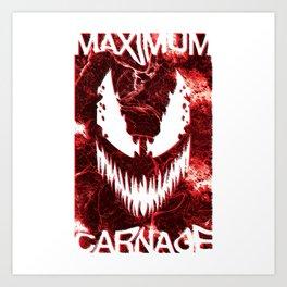 MAXIMUM CARNAGE Art Print