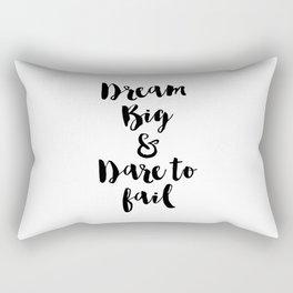 Dream Big & Dare to Fail Rectangular Pillow