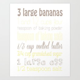 Best Ever Banana Muffins Art Print
