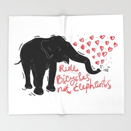 Ride bicycles not elephants. Black elephant, Red text Throw Blanket