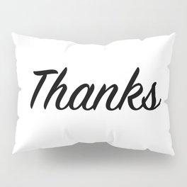 Thanks Pillow Sham