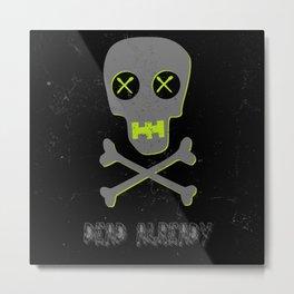 Dead Already Metal Print
