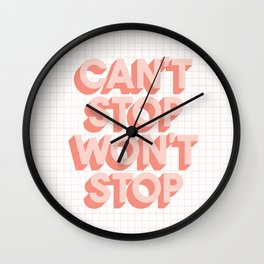 Can't Stop Won't Stop 3D typography wall art home decor in pink peach Wall Clock